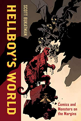 9780520288041: Hellboy's World: Comics and Monsters on the Margins
