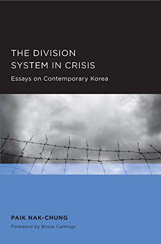 The Division System in Crisis: Nak-chung Paik, Kim