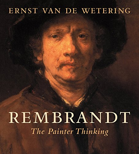 9780520290259: Rembrandt: The Painter Thinking