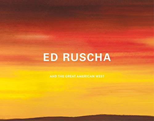 9780520290693: Ed Ruscha and the Great American West