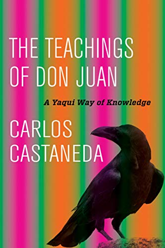 9780520290778: The Teachings of Don Juan: A Yaqui Way of Knowledge