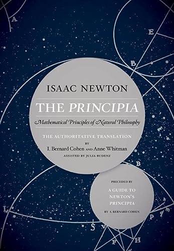 The Principia: The Authoritative Translation and Guide: Isaac Newton