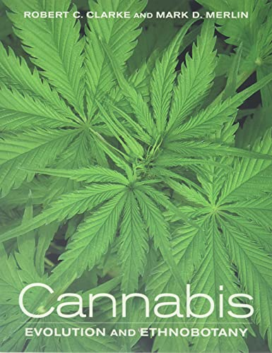9780520292482: Cannabis: Evolution and Ethnobotany