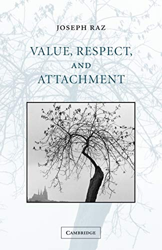 9780521000222: Value, Respect, and Attachment (The Seeley Lectures)
