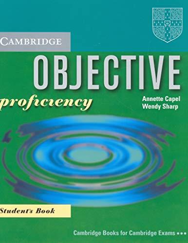 Objective Proficiency Student's Book: Capel, Annette; Sharp,