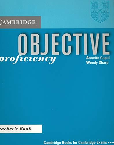 Objective Proficiency Teachers Book: Capel, Annette &