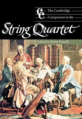 9780521000420: The Cambridge Companion to the String Quartet (Cambridge Companions to Music)