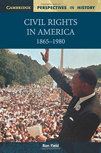 9780521000505: Civil Rights in America, 1865-1980 (Cambridge Perspectives in History)