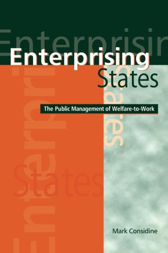 9780521000529: Enterprising States: The Public Management of Welfare-to-Work