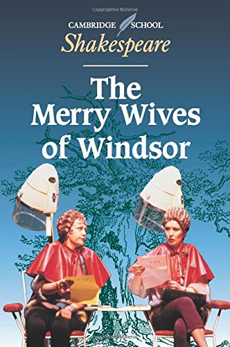 9780521000550: The Merry Wives of Windsor (Cambridge School Shakespeare)