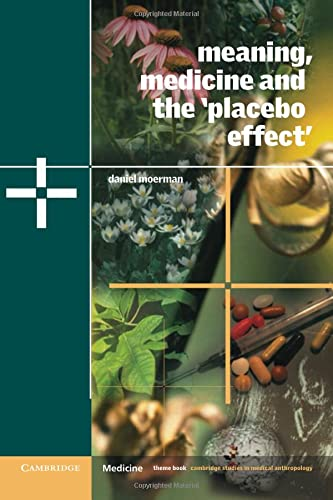 9780521000871: Meaning, Medicine and the 'Placebo Effect': 9 (Cambridge Studies in Medical Anthropology)