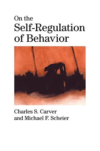 9780521000994: On the Self-Regulation of Behavior