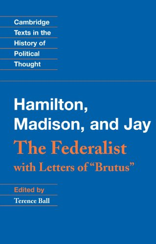 """9780521001212: The Federalist: With Letters of """"Brutus"""" (Cambridge Texts in the History of Political Thought)"""