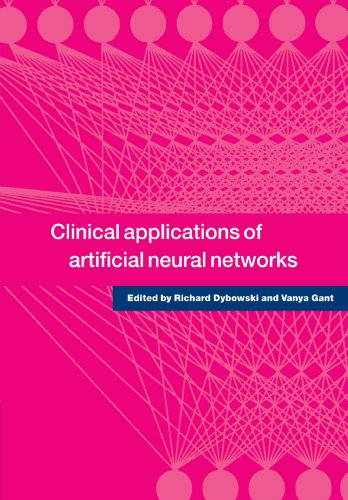 9780521001335: Clinical Applications of Artificial Neural Networks