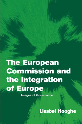 9780521001434: The European Commission and the Integration of Europe: Images of Governance (Themes in European Governance)