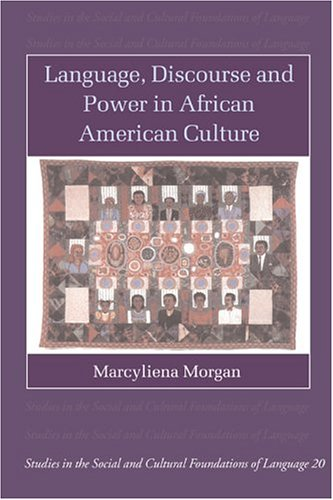 9780521001496: Language, Discourse and Power in African American Culture (Studies in the Social and Cultural Foundations of Language)