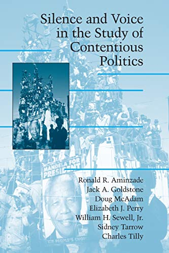 9780521001557: Silence and Voice in the Study of Contentious Politics (Cambridge Studies in Contentious Politics)