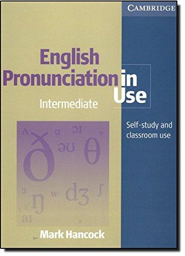 9780521001854: English pronunciation in use. Intermediate. Per le Scuole superiori