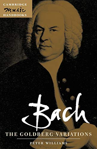 9780521001939: Bach: The Goldberg Variations