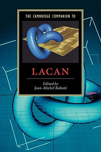 The Cambridge Companion to Lacan (Cambridge Companions to Literature)