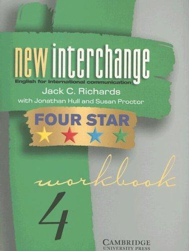 9780521002226: New Interchange Four Star Workbook 4: English for International Communication (New Interchange English for International Communication)