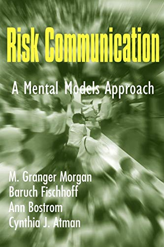 9780521002561: Risk Communication: A Mental Models Approach