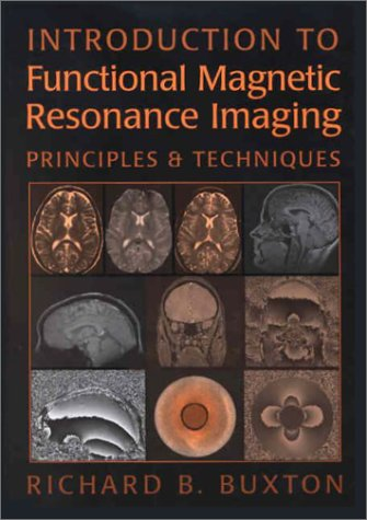 9780521002745: Introduction to Functional Magnetic Resonance Imaging Book and CD-ROM Pack: Principles and Techniques