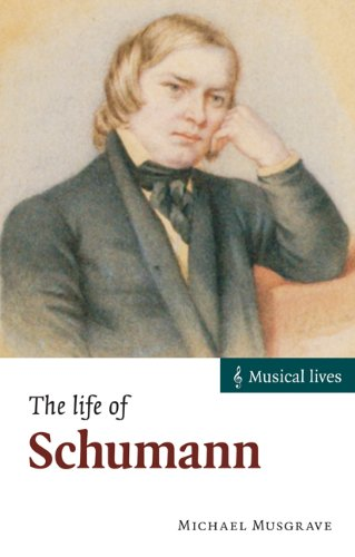 9780521002851: The Life of Schumann (Musical Lives)
