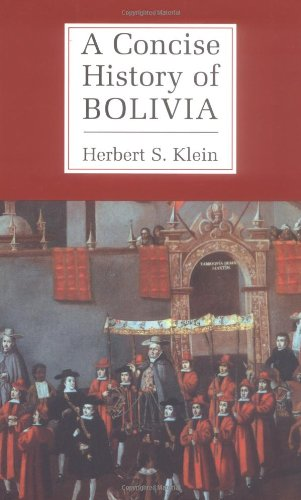 9780521002943: A Concise History of Bolivia (Cambridge Concise Histories)