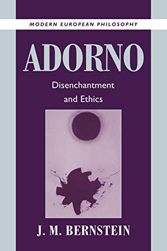 9780521003094: Adorno: Disenchantment and Ethics