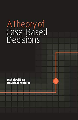 9780521003117: A Theory of Case-Based Decisions