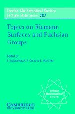 9780521003506: Topics on Riemann Surfaces and Fuchsian Groups (London Mathematical Society Lecture Note Series, Vol. 287)