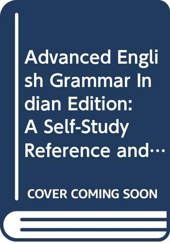 9780521003612: Advanced English Grammar Indian Edition: A Self-Study Reference and Practice Book for Advanced South Asian Students