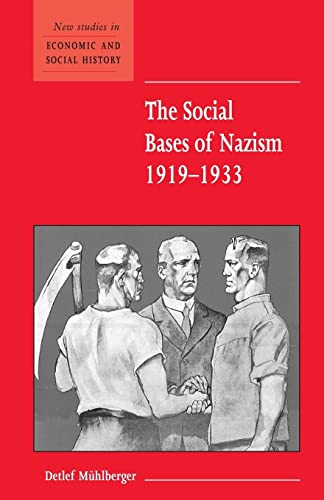 9780521003728: The Social Bases of Nazism, 1919–1933 (New Studies in Economic and Social History)