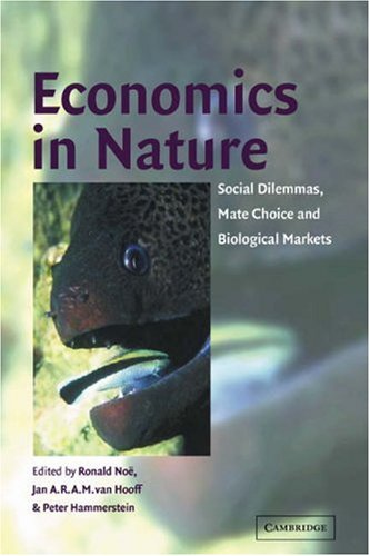 9780521003995: Economics in Nature: Social Dilemmas, Mate Choice and Biological Markets