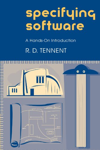 9780521004015: Specifying Software: A Hands-On Introduction