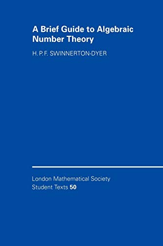 9780521004237: A Brief Guide to Algebraic Number Theory (London Mathematical Society Student Texts)