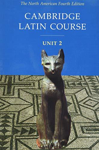 9780521004305: Cambridge Latin Course, Unit 2: The North American, 4th Edition (North American Cambridge Latin Course) (English and Latin Edition)