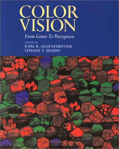 9780521004398: Color Vision: From Genes to Perception