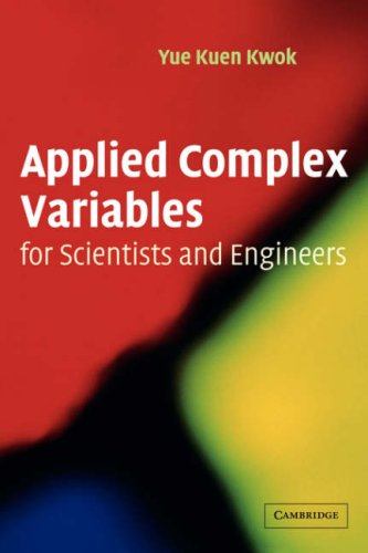 9780521004626: Applied Complex Variables for Scientists and Engineers