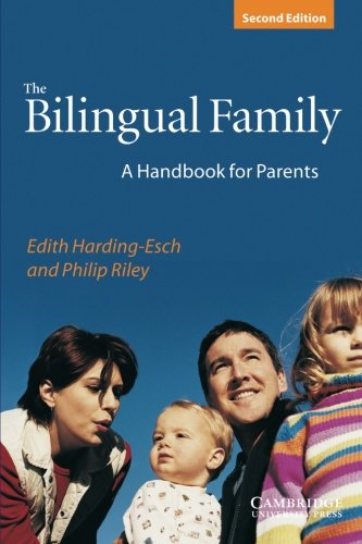 9780521004640: The Bilingual Family: A Handbook for Parents