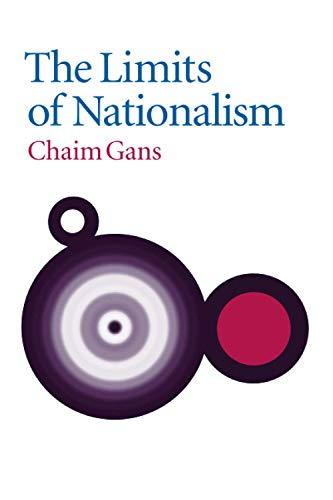 The Limits of Nationalism (Paperback): Chaim Gans