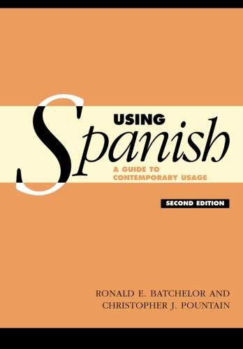 9780521004817: Using Spanish: A Guide to Contemporary Usage (2nd ed.)