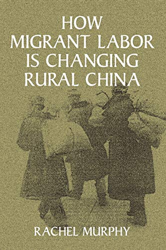 9780521005302: How Migrant Labor is Changing Rural China (Cambridge Modern China Series)