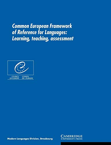 9780521005319: Common European Framework of Reference for Languages: Learning, Teaching, Assessment