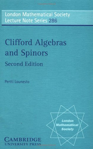9780521005517: Clifford Algebras and Spinors (London Mathematical Society Lecture Note Series)