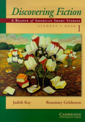 Discovering Fiction Student's Book 1: Judith Kay, Rosemary