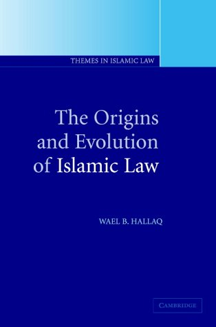 9780521005807: The Origins and Evolution of Islamic Law (Themes in Islamic Law)