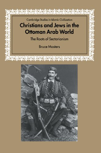 9780521005821: Christians and Jews in the Ottoman Arab World: The Roots of Sectarianism