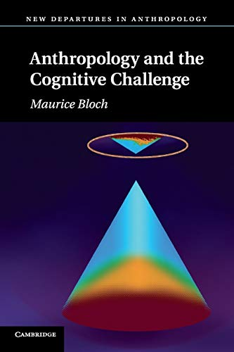 9780521006156: Anthropology and the Cognitive Challenge (New Departures in Anthropology)